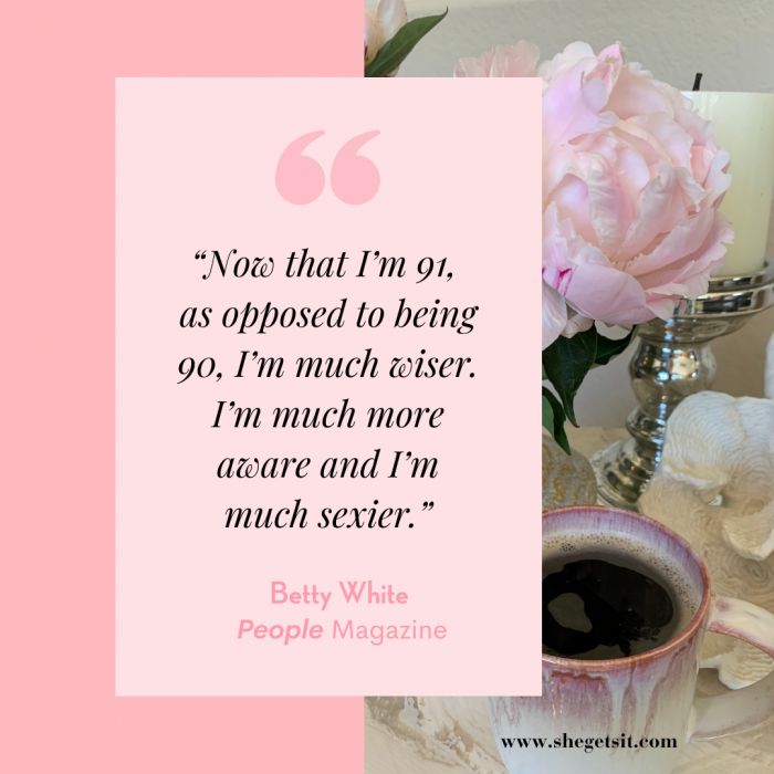 Betty White quote about aging
