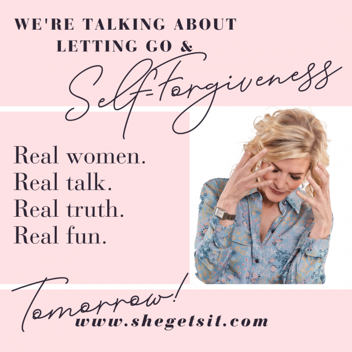 We're talking about letting go and self forgiveness.